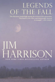 Legends of the Fall av Jim Harrison (Heftet)