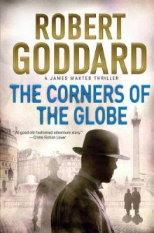 The Corners of the Globe av Robert Goddard (Heftet)