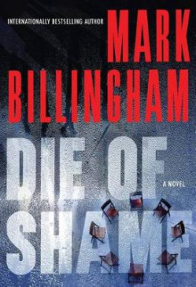 Die of Shame av Mark Billingham (Heftet)
