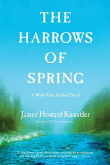 The Harrows of Spring av James Howard Kunstler (Heftet)
