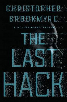 The Last Hack av Christopher Brookmyre (Innbundet)