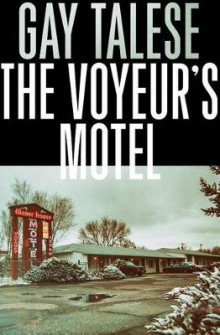 The Voyeur's Motel av Professor Gay Talese (Heftet)