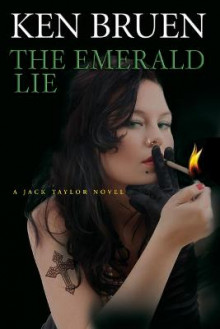 The Emerald Lie av Ken Bruen (Heftet)