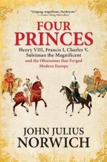 Four Princes av John Julius Norwich (Heftet)
