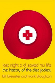 Last Night a Dj Saved My Life av Bill Brewster og Frank Broughton (Heftet)