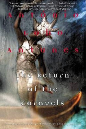 The Return of the Caravels av Antonio Lobo Antunes (Heftet)