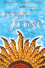 August Frost av Monique Roffey (Heftet)