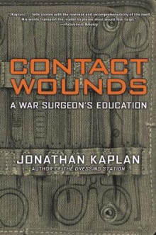 Contact Wounds av Jonathan Kaplan (Heftet)