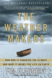 The Weather Makers av Tim Flannery (Heftet)