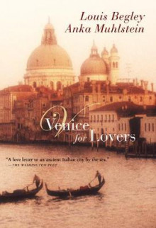 Venice for Lovers av Louis Begley (Heftet)