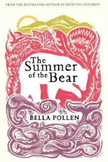The Summer of the Bear av Bella Pollen (Heftet)