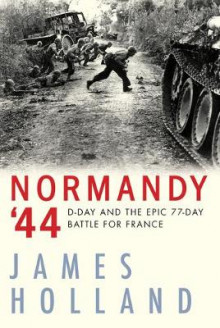 Normandy '44 av James Holland (Heftet)