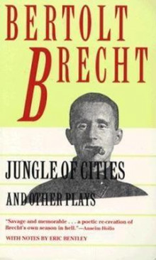 Jungle of Cities and Other Plays av Bertolt Brecht, Bertolt Brecht, Eric Bentley, Anselm Hollo og Frank Jones (Heftet)
