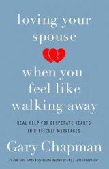 Omslag - Loving Your Spouse When You Feel Like Walking Away