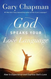 God Speaks Your Love Language av Gary Chapman (Heftet)