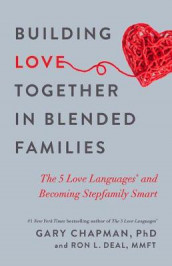 Building Love Together in Blended Families av Gary Chapman (Heftet)