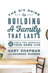 Omslag - DIY Guide To Building a Family That Lasts, The