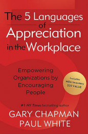 5 Languages Of Appreciation In The Workplace, The av Gary D Chapman (Innbundet)