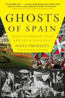 Ghosts of Spain av Giles Tremlett (Heftet)