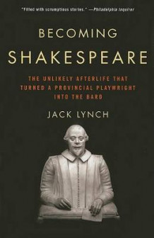 Becoming Shakespeare av Jack Lynch (Heftet)