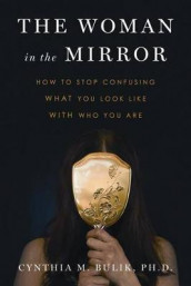 The Woman in the Mirror av Cynthia M Bulik (Heftet)