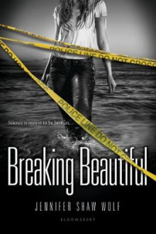 Breaking Beautiful av Jennifer Shaw Wolf (Heftet)