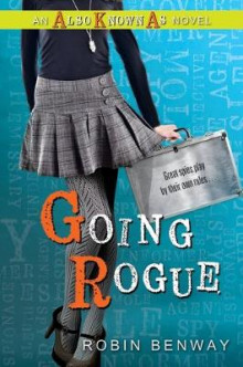 Going Rogue: An Also Known as Novel av Robin Benway (Heftet)