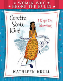 Women Who Broke the Rules: Coretta Scott King av Kathleen Krull (Innbundet)