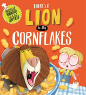 There's a Lion in My Cornflakes av Michelle Robinson (Innbundet)