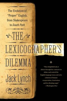 The Lexicographer's Dilemma av Jack Lynch (Heftet)