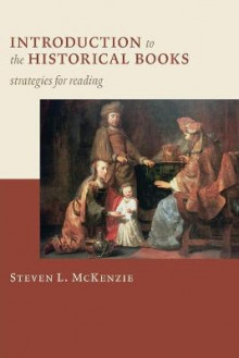 Introduction to the Historical Books av Steven L. McKenzie (Heftet)