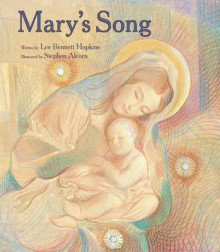 Mary's Song av Lee Bennett Hopkins (Innbundet)