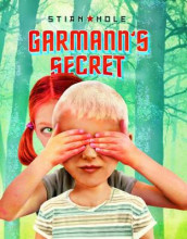 Garmann's Secret av Stian Hole (Innbundet)