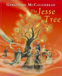 The Jesse Tree av Geraldine McCaughrean (Innbundet)