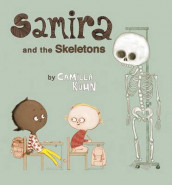 Samira and the Skeletons av Camilla Kuhn (Innbundet)