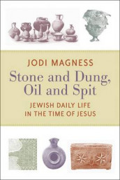 Stone and Dung, Oil and Spit av Jodi Magness (Heftet)