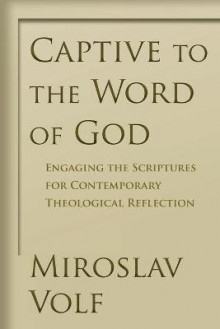 Engaging the Scriptures for Contemporary Theological Reflection av Mr. Miroslav Volf (Heftet)