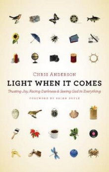 Light When it Comes av Chris Anderson (Heftet)