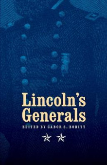Lincoln's Generals av Stephen W. Sears, Mark E. Neely, Michael Fellman og John Y. Simon (Heftet)