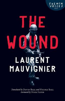The Wound av Laurent Mauvignier (Heftet)