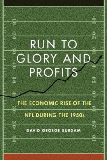 Run to Glory and Profits av David George Surdam (Innbundet)