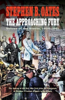 The Approaching Fury av Stephen B. Oates (Heftet)