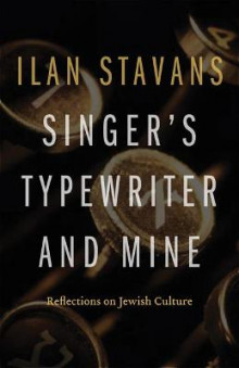 Singer's Typewriter and Mine av Ilan Stavans (Heftet)