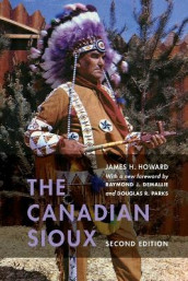 The Canadian Sioux av James H. Howard (Heftet)