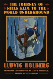 The Journey of Niels Klim to the World Underground av Ludvig Holberg (Heftet)