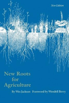 New Roots for Agriculture av Wes Jackson (Heftet)