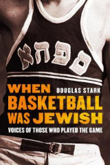Omslag - When Basketball Was Jewish