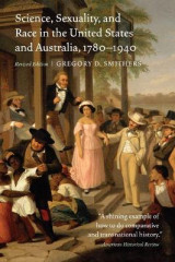 Omslag - Science, Sexuality, and Race in the United States and Australia, 1780-1940, Revised Edition