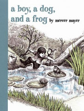 A Boy, a Dog, and a Frog av Mercer Mayer (Innbundet)
