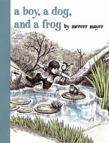 A Boy, A Dog & A Frog av Mercer Mayer (Innbundet)